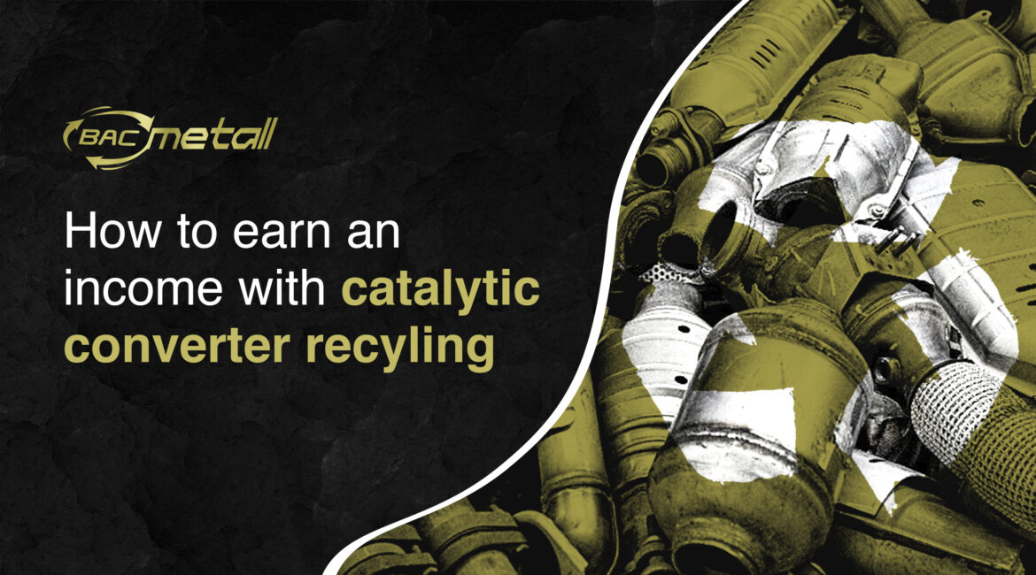how you can earn income with catalytic converter recycling